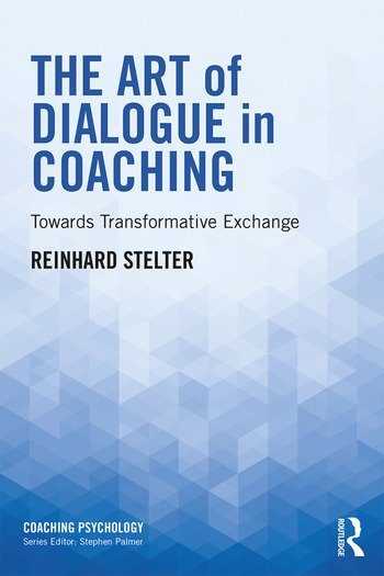 The Art of Dialogue in Coaching Towards Transformative Exchange book cover