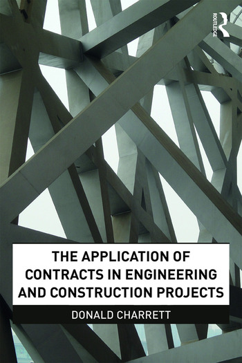 The Application of Contracts in Engineering and Construction Projects book cover