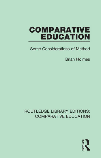 Comparative Education Some Considerations of Method book cover
