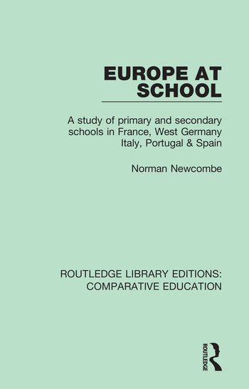 Europe at School A Study of Primary and Secondary Schools in France, West Germany, Italy, Portugal & Spain book cover