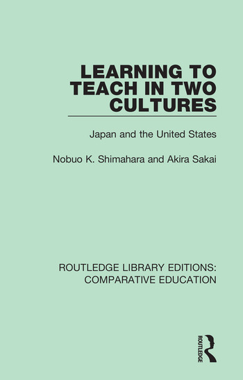 Learning to Teach in Two Cultures Japan and the United States book cover
