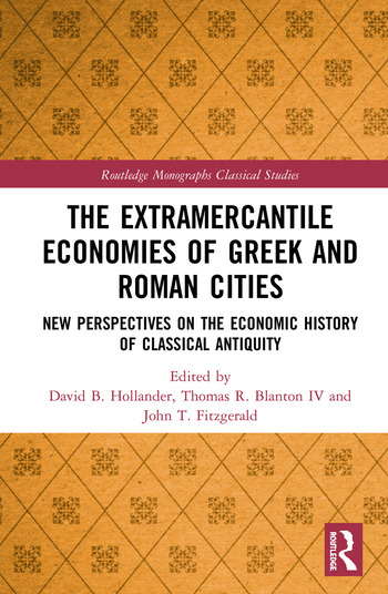 The Extramercantile Economies of Greek and Roman Cities New Perspectives on the Economic History of Classical Antiquity book cover