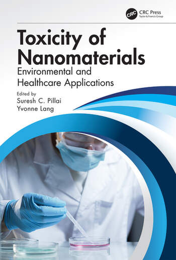 Toxicity of Nanomaterials Environmental and Healthcare Applications book cover