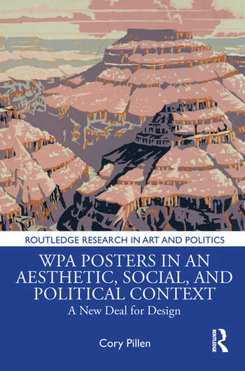 WPA Posters in an Aesthetic, Social, and Political Context A New Deal for Design book cover
