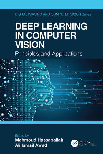 Deep Learning in Computer Vision Principles and Applications book cover
