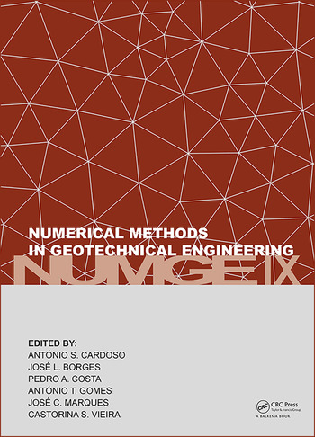 Numerical Methods in Geotechnical Engineering IX Proceedings of the 9th European Conference on Numerical Methods in Geotechnical Engineering (NUMGE 2018), June 25-27, 2018, Porto, Portugal book cover