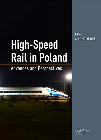 High-Speed Rail in Poland Advances and Perspectives book cover
