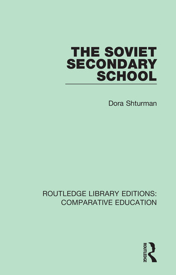 The Soviet Secondary School book cover