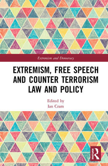 Extremism, Free Speech and Counter-Terrorism Law and Policy book cover