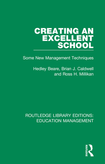 Creating an Excellent School Some New Management Techniques book cover