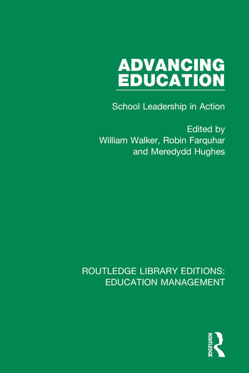 Advancing Education School Leadership in Action book cover
