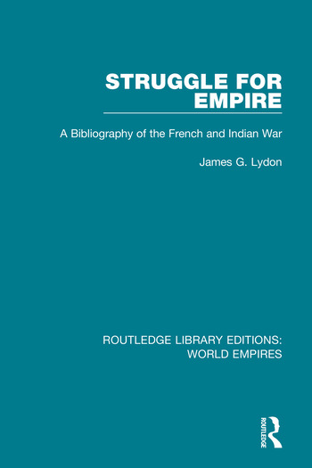 Struggle for Empire A Bibliography of the French and Indian War book cover