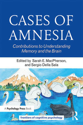 Cases of Amnesia Contributions to Understanding Memory and the Brain book cover