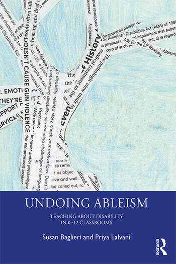 Undoing Ableism Teaching About Disability in K-12 Classrooms book cover