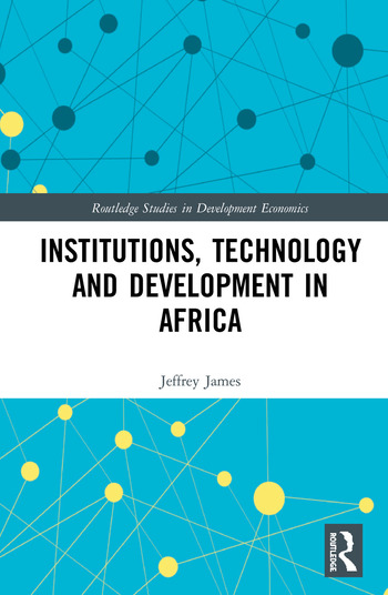 Institutions, Technology and Development in Africa book cover