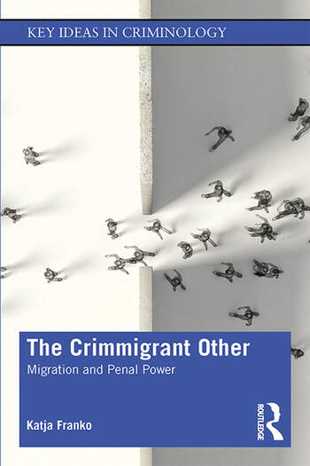 The Crimmigrant Other Migration and Penal Power book cover