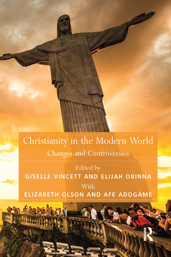 Christianity in the Modern World Changes and Controversies book cover