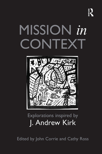 Mission in Context Explorations Inspired by J. Andrew Kirk book cover
