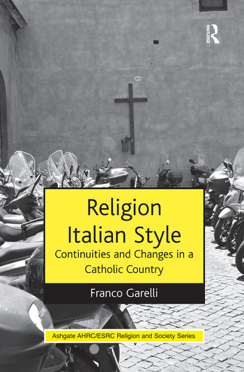 Religion Italian Style Continuities and Changes in a Catholic Country book cover