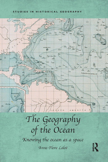 The Geography of the Ocean Knowing the ocean as a space book cover