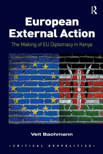 European External Action The Making of EU Diplomacy in Kenya book cover