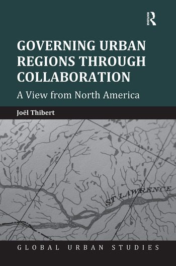 Governing Urban Regions Through Collaboration A View from North America book cover