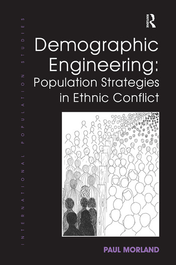 Demographic Engineering: Population Strategies in Ethnic Conflict book cover