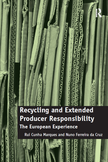 Recycling and Extended Producer Responsibility The European Experience book cover