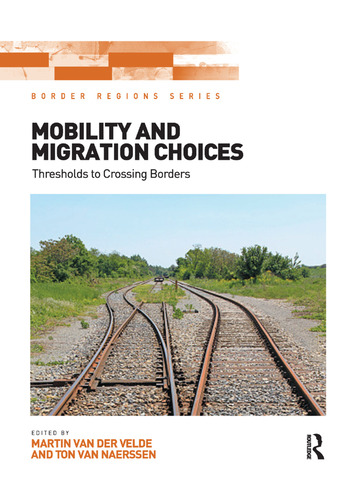 Mobility and Migration Choices Thresholds to Crossing Borders book cover