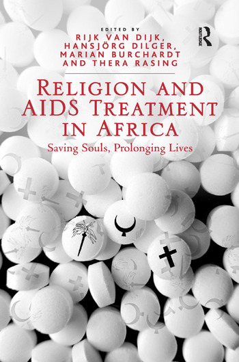Religion and AIDS Treatment in Africa Saving Souls, Prolonging Lives book cover