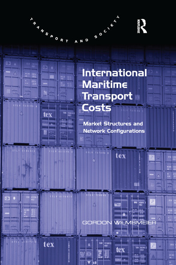 International Maritime Transport Costs Market Structures and Network Configurations book cover