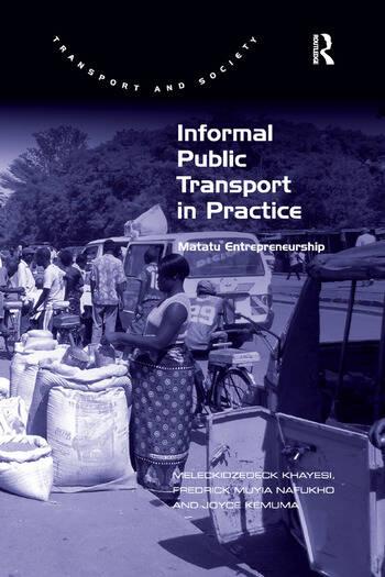 Informal Public Transport in Practice Matatu Entrepreneurship book cover