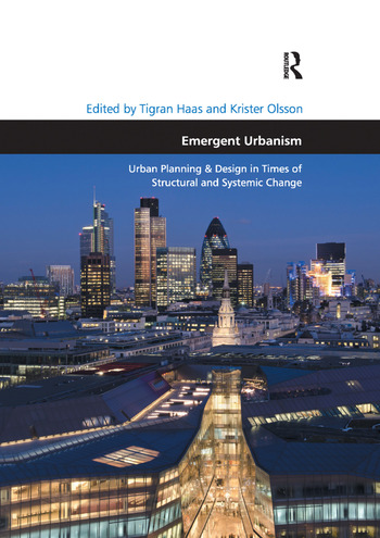 Emergent Urbanism Urban Planning & Design in Times of Structural and Systemic Change book cover