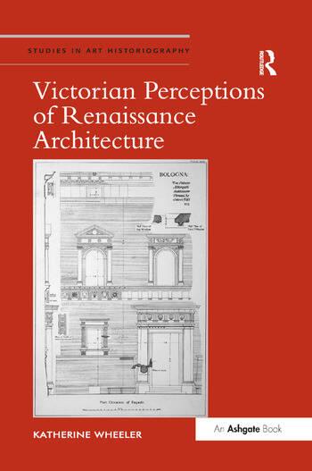 Victorian Perceptions of Renaissance Architecture book cover
