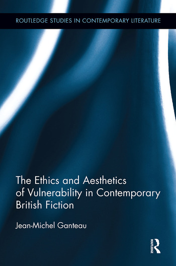 The Ethics and Aesthetics of Vulnerability in Contemporary British Fiction book cover