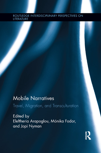 Mobile Narratives Travel, Migration, and Transculturation book cover