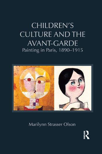 Children's Culture and the Avant-Garde Painting in Paris, 1890-1915 book cover
