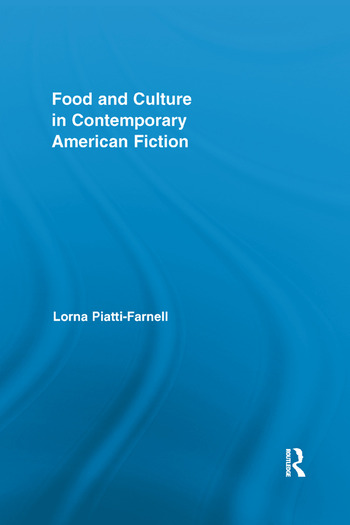 Food and Culture in Contemporary American Fiction book cover