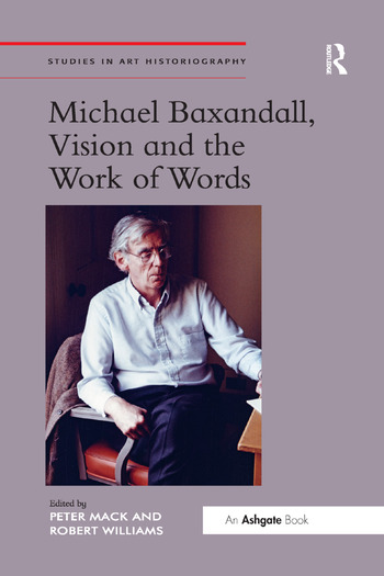 Michael Baxandall, Vision and the Work of Words book cover