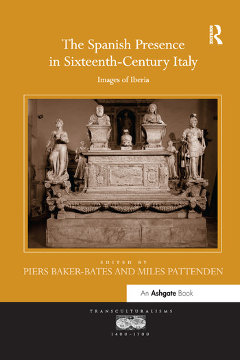 The Spanish Presence in Sixteenth-Century Italy Images of Iberia book cover