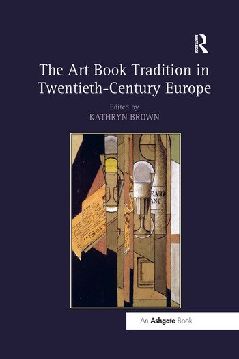 The Art Book Tradition in Twentieth-Century Europe book cover
