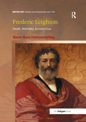 Frederic Leighton Death, Mortality, Resurrection book cover