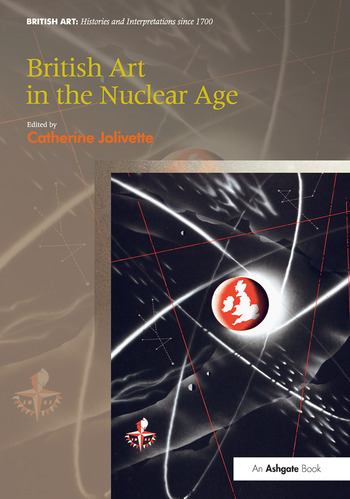 British Art in the Nuclear Age book cover