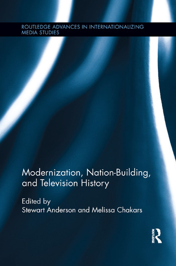Modernization, Nation-Building, and Television History book cover