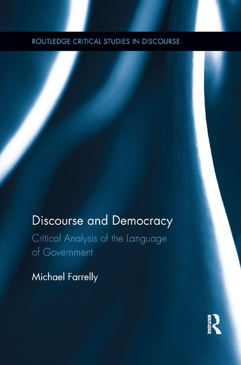 Discourse and Democracy Critical Analysis of the Language of Government book cover