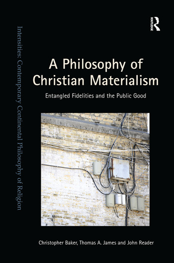 A Philosophy of Christian Materialism Entangled Fidelities and the Public Good book cover
