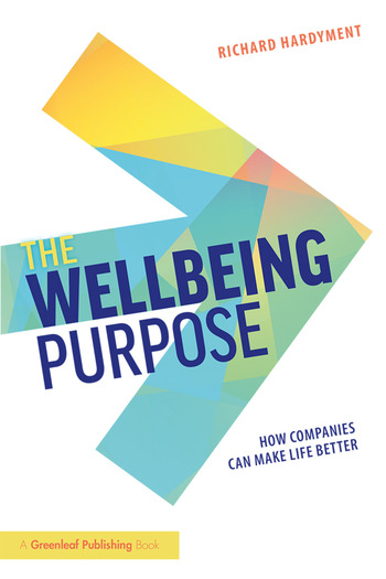 The Wellbeing Purpose How Companies Can Make Life Better book cover
