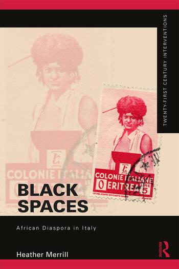Black Spaces African Diaspora in Italy book cover