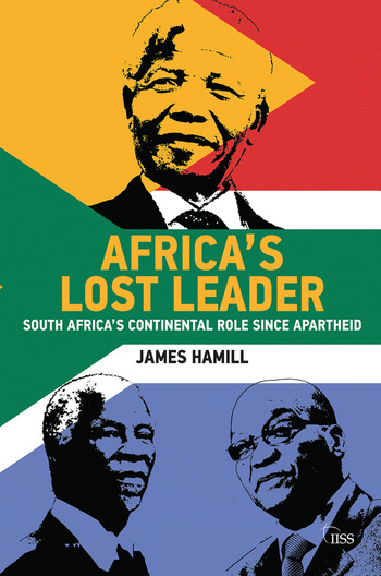 Africa's Lost Leader South Africa's continental role since apartheid book cover