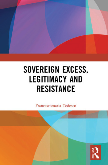 Sovereign Excess, Legitimacy and Resistance book cover